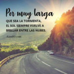 Frases bonitas de Reflexion: Tormentas y el Sol