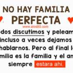 Frases Bonitas: No Hay Familia Perfecta