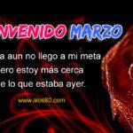 Imagenes lindas con Frases de Bienvenido Marzo
