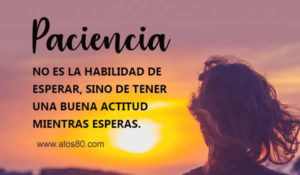 paciencia frases