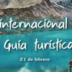 21 de Febrero Dia internacional del guia de turismo