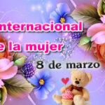 8 de Marzo Feliz dia de la mujer 2021