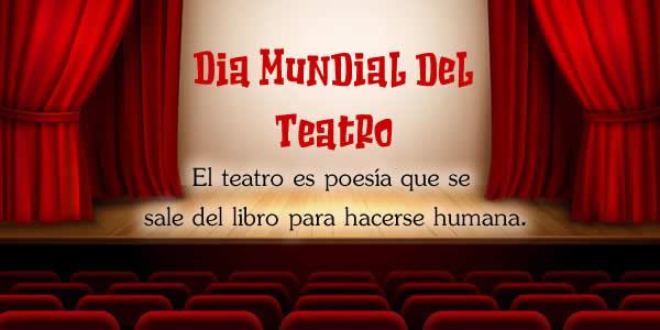 dia mundial del teatro