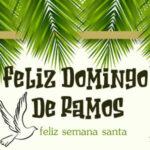 Domingo de Ramos 28 de Marzo 2021