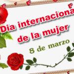 Feliz dia internacional de la mujer 8 de marzo 2021