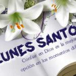 Semana Santa: Feliz Lunes Santo con frases