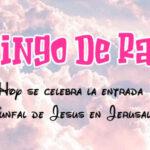 Domingo de Ramos con frases y mensajes de semana santa