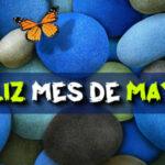 Bienvenido Mayo con imagenes y frases bonitas