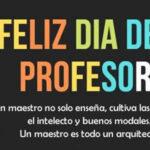 Feliz dia del Profesor 2021 con imagenes y frases lindas