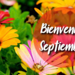 Imagenes con Frases: Bienvenido Septiembre 2021